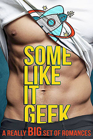 Some Like it Geek cover